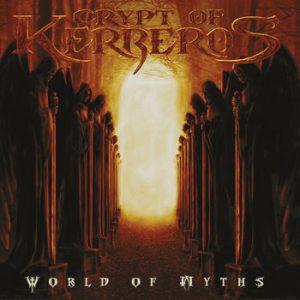 CRYPT OF KERBEROS (Swe) – 'World Of Myths + Bonus' CD Digipack