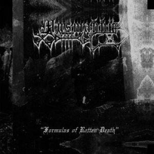 "MUSMAHHU (Swe) - Formulas of Rotten Death 7""EP"