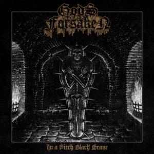GODS FORSAKEN (Swe) – 'In a pitch black grave' CD Digipack