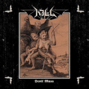 KILL (Swe) – 'Devil Mass' CD