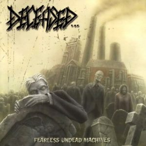 DECEASED (USA) – 'Fearless Undead Machines' CD