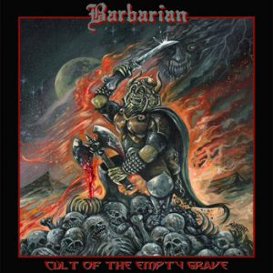 BARBARIAN (It) - Cult Of The Empty Grave CD