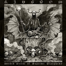 KINGDOM (Pol) – 'Morbid Priest of Supreme Blasphemy' CD