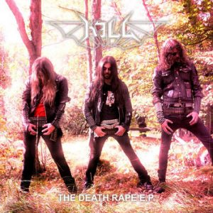 "KILL (Swe) – 'The Death Rape' 7""EP"