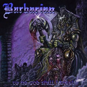 BARBARIAN (It) – 'To No God Shall I Kneel' CD
