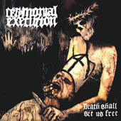 CEREMONIAL EXECUTION (Swe) - 'Death Shall Set Us Free' CD