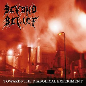 BEYOND BELIEF (Nl) – 'Towards the Diabolical…' CD Digipack