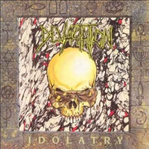 DEVASTATION (USA) – 'Idolatry' CD