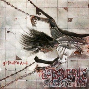 CADAVERIC CREMATORIUM (It) – 'Grindpeace' CD