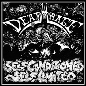 DEATHRAGE (It) – 'Self Conditioned