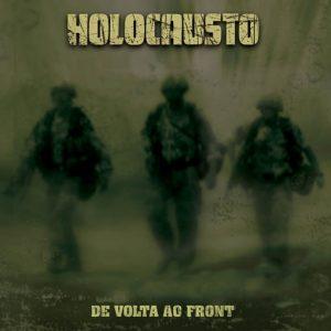 HOLOCAUSTO (Bra) – 'De Volta Ao Front' LP