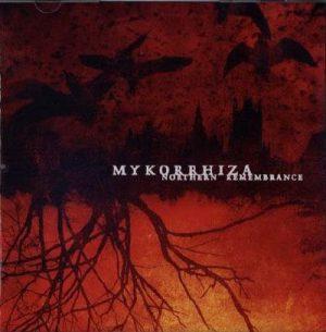 MYKORRHIZA (Swe) – 'Northern Remembrance' CD