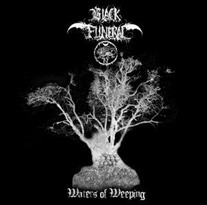 BLACK FUNERAL (USA) – 'Waters Of Weeping' LP (color vinyl)