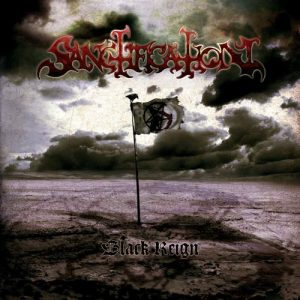 SANCTIFICATION (Swe) – 'Black Reign' Super Jewel Box CD