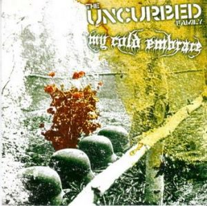 "UNCURBED / MY COLD EMBRACE (Swe) – split 7""EP"