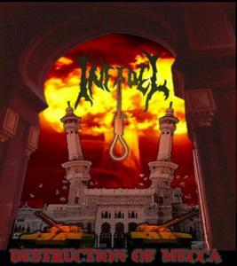 INFIDEL (USA) – 'Destruction Of Mecca' CD