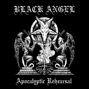 BLACK ANGEL (Per) – 'Apocalyptic Rehearsals' TAPE