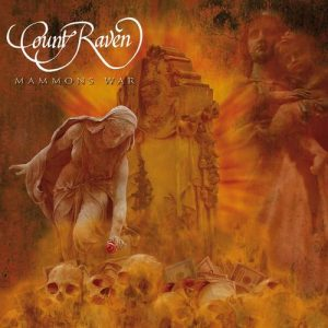 COUNT RAVEN (Swe) – 'Mammons War' D-LP Gatefold