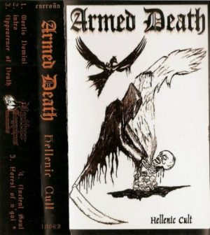 ARMED DEATH (Gr) – 'Hellenic Cult' TAPE