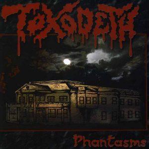 TOXODETH (Mex) – 'Phantasms' CD