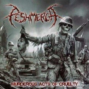 PESHMERGA (USA) - Murderous Acts Of Cruelty CD