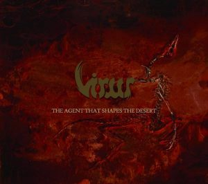 VIRUS (Nor) – 'The Agent That Shapes The Desert' CD Digipack