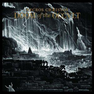 NECROS CHRISTOS (Ger) – 'Doom of the Occult' D-LP Gatefold (FIRST PRESS)