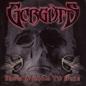 GORGUTS (Can) 'From Wisdom To Hate' LP Gatefold