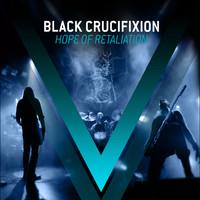 BLACK CRUCIFIXION (Fin) – 'Hope Of Retaliation' LP