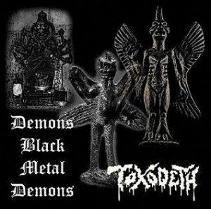 TOXODETH (Mex) – 'Demons Black Metal Demons' CD
