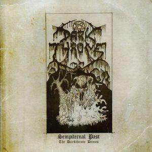 DARKTHRONE (Nor) – 'Sempiternal Past The Darkthrone Demos' D-LP Gatefold