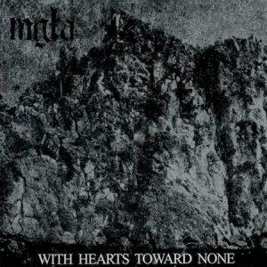 MGLA (Pol) – 'With Hearts Toward None' LP