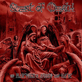 SCENT OF DEATH (Spa) – 'Of Martyrs's Agony and Hate' LP