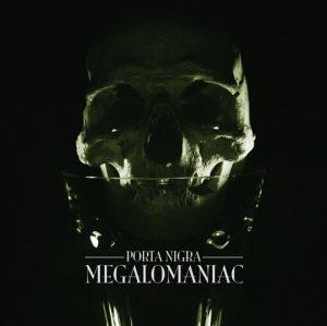 PORTA NIGRA (Ger) – 'Megalomaniac' 7'EP