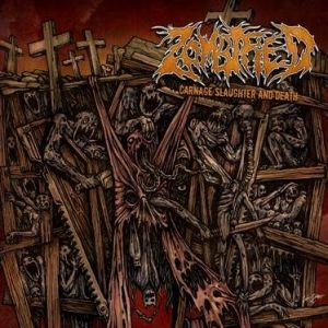 ZOMBIFIED (Swe) – 'Carnage Slaughter And Death' CD