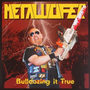 METALUCIFER (Jap) – 'Bulldozing it True' LP + DVD