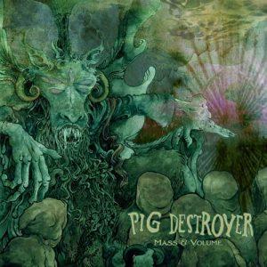 PIG DESTROYER – 'Mass & Volume' LP (Green vinyl)