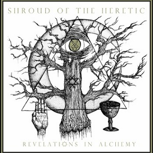 SHROUD OF THE HERETIC (USA) – 'Revelations in Alchemy' TAPE