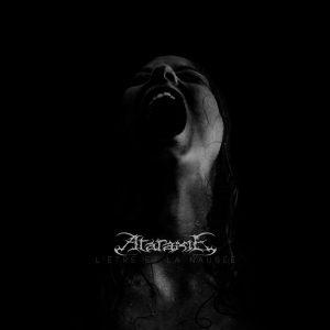 ATARAXIE (Fra) – 'L'être et la Nausée' D-LP Gatefold