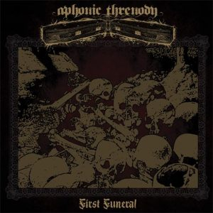 APHONIC THRENODY – 'First Funeral' LP
