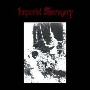 IMPERIAL SAVAGERY (USA) – 'Imperial Savagery' CD