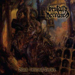 BRUTALLY DECEASED (Cz) – 'Black Infernal Vortex' LP