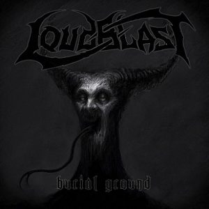 LOUDBLAST (Fr) -  Burial Ground CD Digipack