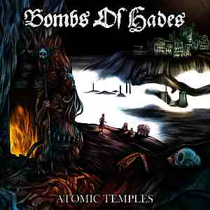 BOMBS OF HADES (Swe) – 'Atomic Temples' LP
