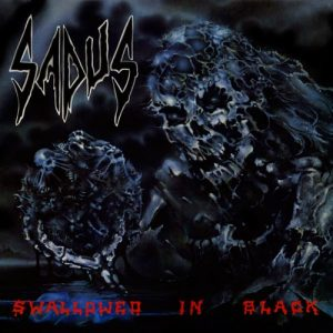 SADUS (USA) – 'Swallowed in Black' LP (Splatter vinyl)