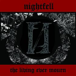 NIGHTFELL (USA) – 'The Living Ever Mourn' TAPE