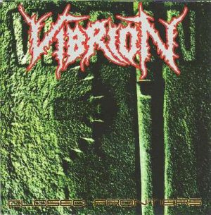 VIBRION (Arg) – 'Closed Frontiers / Erradicated Life' CD