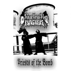 NUCLEAR MAGICK (Ger) – 'Priests Of The Bomb' MLP