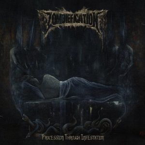 ZOMBIEFICATION – 'Procession Through Infestation' LP Gatefold