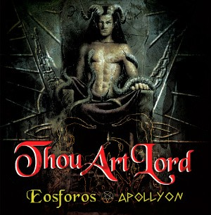THOU ART LORD (Gr) – 'Eosforos / Apollyon' CD